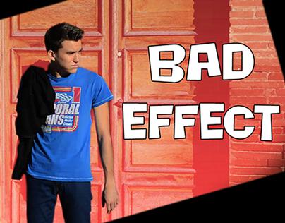 Bad Effect - Court-métrage
