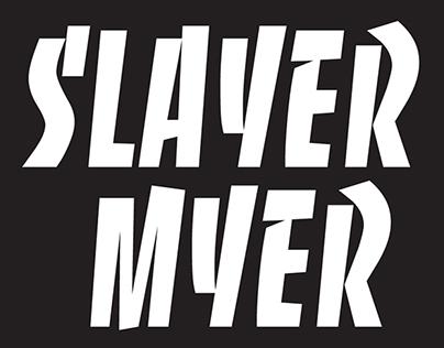 Slayer Myer