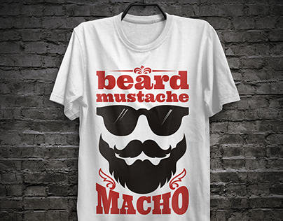 Beard. Mustache. Macho. T-shirt prints.