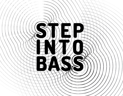 STEP INTO BASS