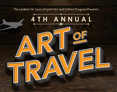 ART OF TRAVEL - LAMBERT ST. LOUIS INTERNATIONAL AIRPORT