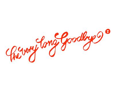 the very long goodbye no_1