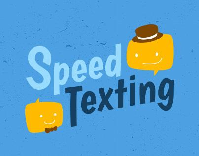 Speed Texting