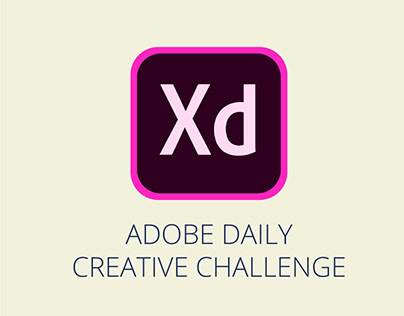Adobe XD Daily Creative Challenge #0 -5
