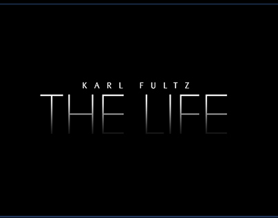 """THE LIFE"" music video on artist Karl Fultz"
