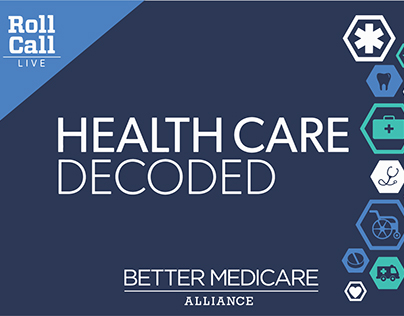Better Medicare Alliance - Health Care Decoded