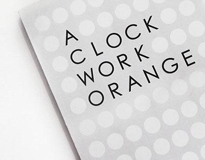 A CLOCK WORK ORANGE BOOK COVER (RE-DESIGN)