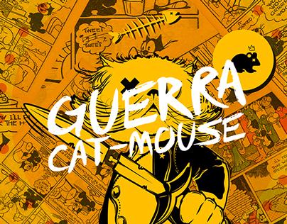 Guerra: Cat & Mouse