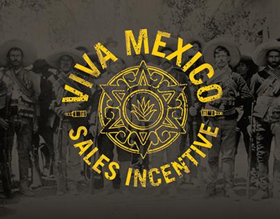 Viva Mexico Sales Incentive