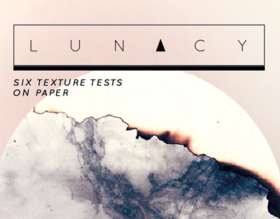 LUNACY - six texture tests on paper