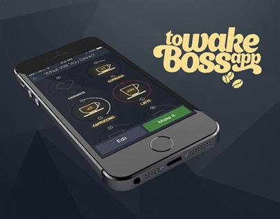 To Wake Boss App