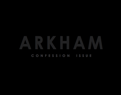ARKHAM Confession Issue