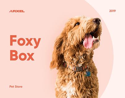 Foxy Box. Pet Store