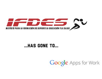 IFDES Gone Google