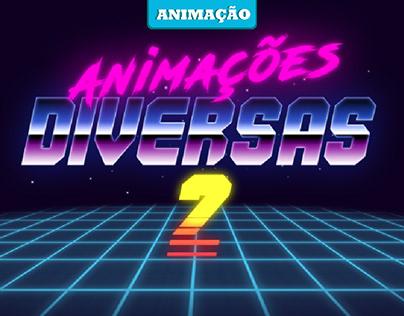 Animações Diversas 2