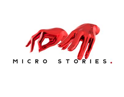 MICRO STORIES