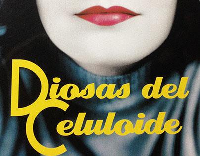 """Diosas del Celuloide"". Ediciones Jaguar, 2006"