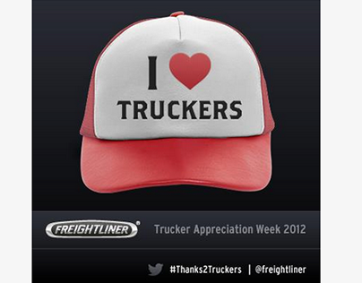 Truck Driver Appreciation | Freightliner Social Media
