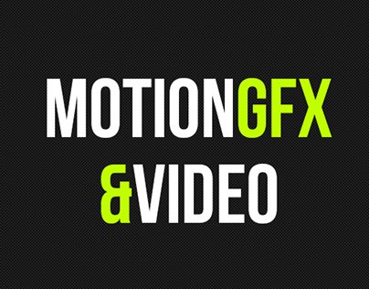 Motion Graphics & Video