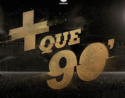 GATORADE + QUE 90'