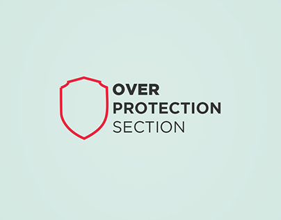Overprotection Section