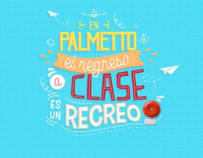 EL REGRESO A CLASE ES UN RECREO- Palmetto