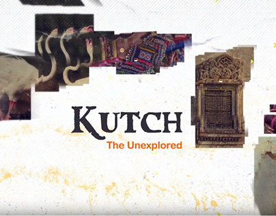 Kutch: The Unexplored