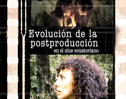 Evolución de la post-producción en Ecuador