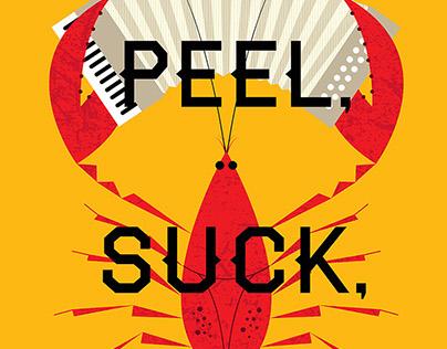 Peel, Suck, Repeat.