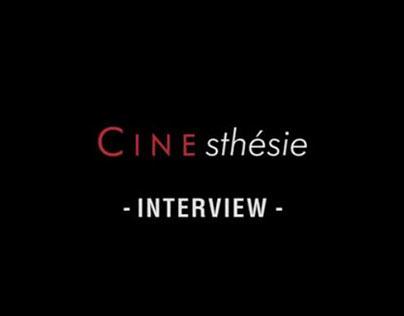 Cinesthésie ciné interview -dir photo- video edit  2014