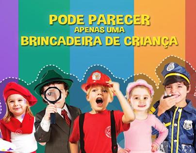 Campanha - Pode Parecer Brincadeira de Criança