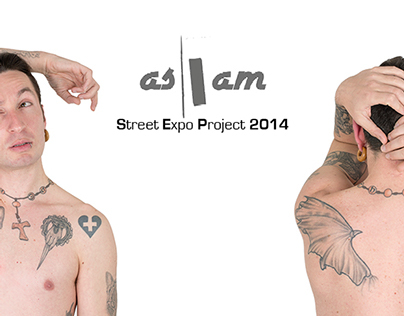 As I Am   [ Street Expo Project 2014 ]