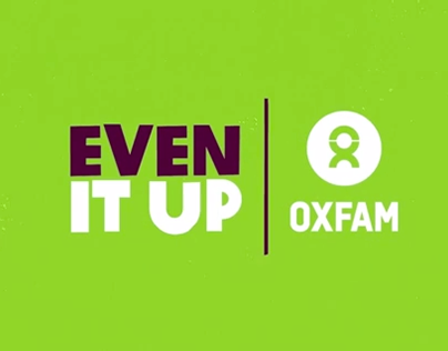 OXFAM - EVEN IT UP