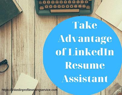 Take Advantage of LinkedIn Resume Assistant