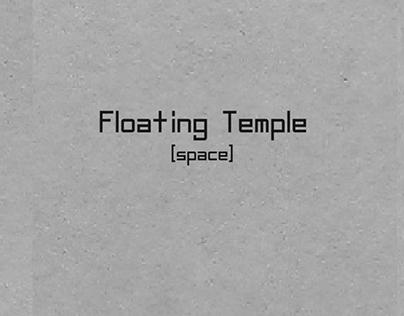 Floating Temple/Human Humidity/Ocean Azur
