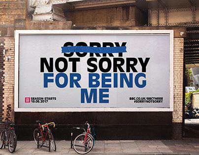 BBC Three – Sorry Not Sorry