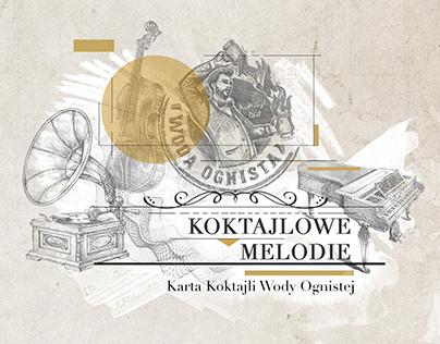"Woda Ognista - Cocktail Menu ""Koktajlowe Melodie"""