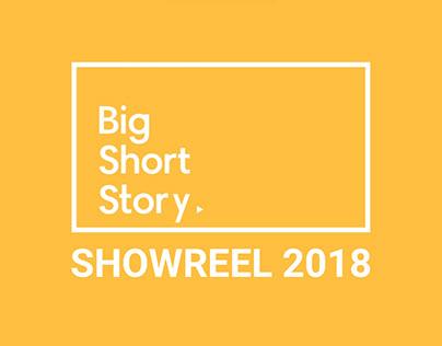 Big Short Story showreel 2018