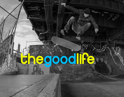 thegoodlife Campaign (work in progress)