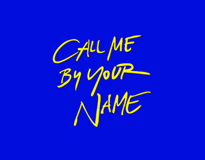 *Call me by your name* -Poster.