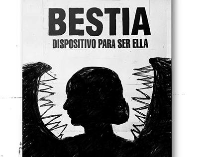 Afiche teatro - ''Bestia, dispositivo para ser ella''