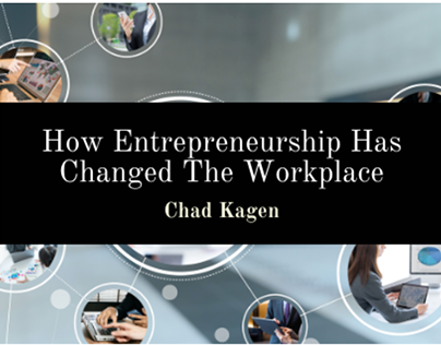 How Entrepreneurship Changed The Workplace