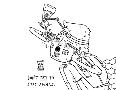 Don't Try to Stay Awake