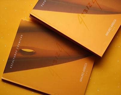 """Catalogo """"Esculturas Cósmicas"""" - Mauro Arbiza"""