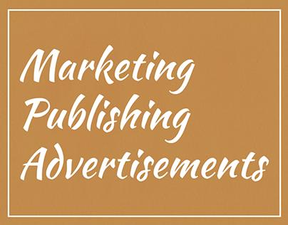 Marketing, Publishing, and Advertisements