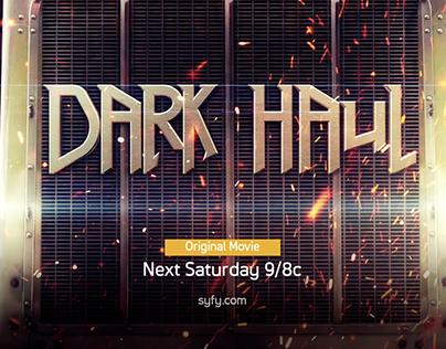 Syfy - Dark Haul