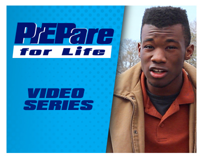 PrEPare For Life Video Series