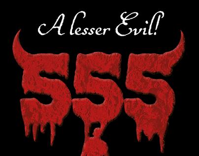555 - A lesser Evil!