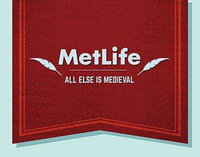 """All Else Is Medieval"" MetLife Campaign"
