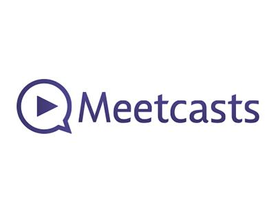 Meetcasts